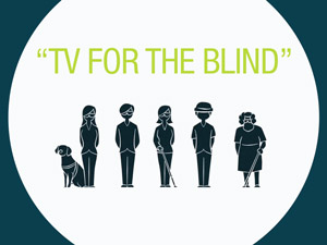 TV for the Blind